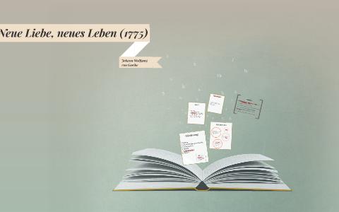 Neue Liebe Neues Leben 1775 By Sinah Tiana On Prezi