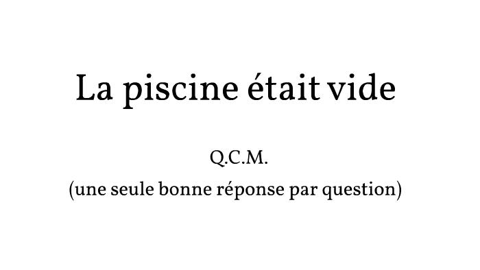 La Piscine Etait Vide Qcm By Romane Dorino On Prezi