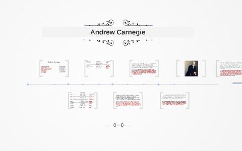 Andrew Carnegie by oğuzhan Alptekin on Prezi