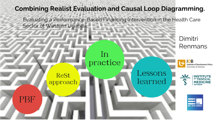 combining realist evaluation and causal loop diagramming in evaluating a  performance-based financing intervention in the health care sector of  western