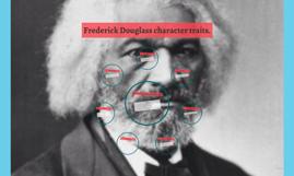 frederick douglass personality traits