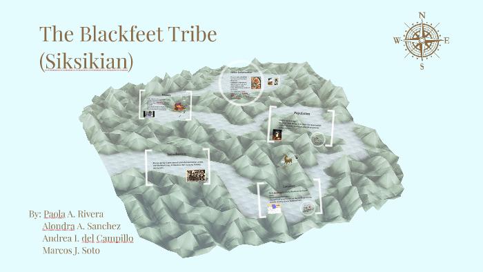 The Blackfeet Tribe by Paola Andrea Rivera on Prezi