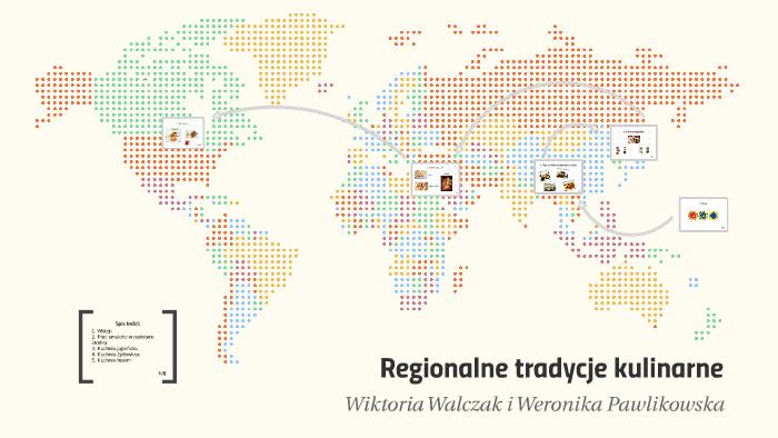 Regionalne Tradycje Kulinarne By Wiktoria W On Prezi