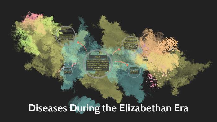 elizabethan era diseases