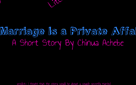 marriage is a private affair summary and analysis