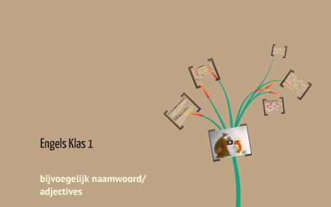 Engels Les Adjectives By Maaike Buitelaar On Prezi