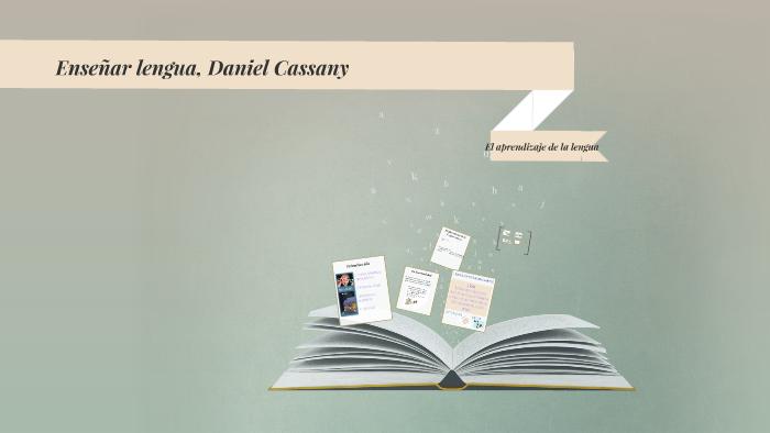 Ense U00f1ar Lengua Daniel Cassany Resumen Por Capitulos