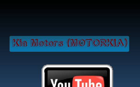 Motors Kia By Natalia Linares On Prezi