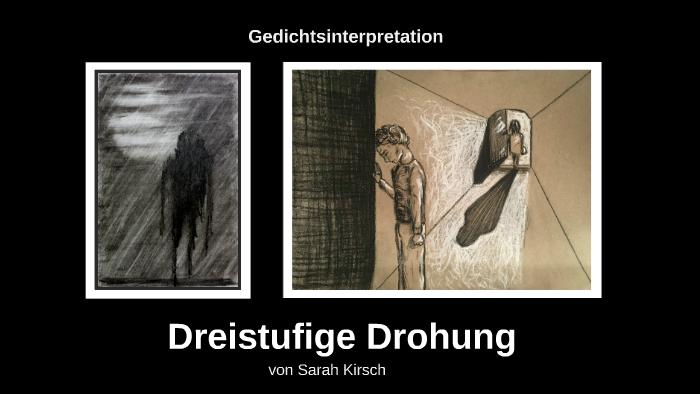 Gedichtinterpretation Dreistufige Drohung By Rike K On Prezi