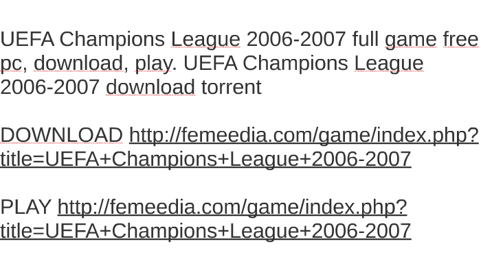 Uefa champions league 2006-07 torrent indir