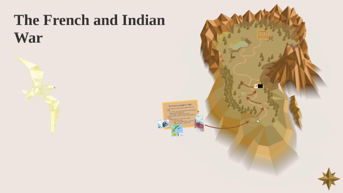 The French and Indian War by Meghan Hudson on Prezi