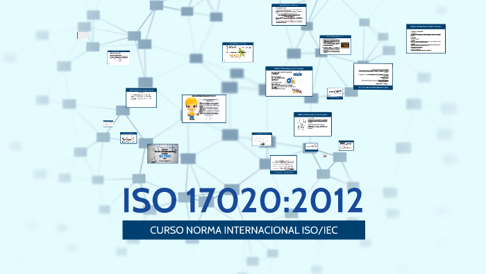 ISO 17020:2012 by Mónica Castillo on Prezi