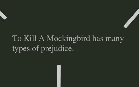 prejudice examples in to kill a mockingbird