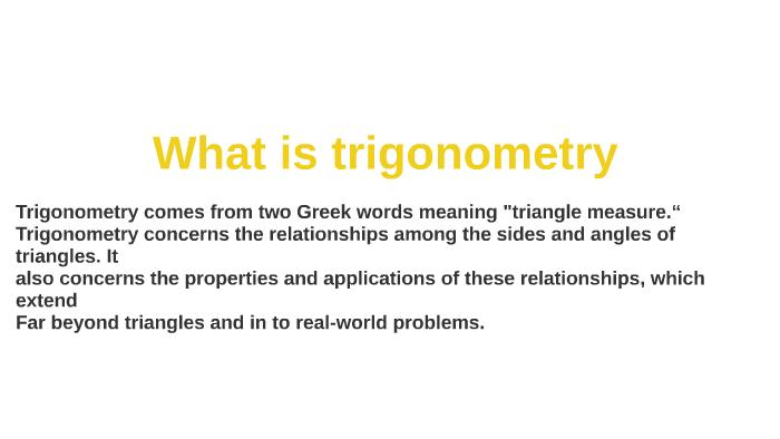 what is trigonometry? by Ozair Zafar on Prezi