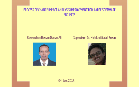 Process Of Change Impact Analysis Improvement By Hassan Osman On Prezi