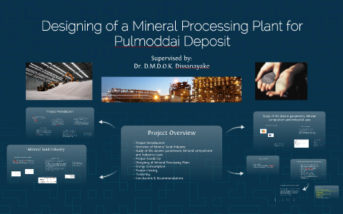 Designing Of A Mineral Processing Plant For Pulmoddai Deposi By Hpsd Senanayake On Prezi Next