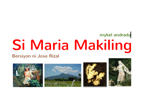 Si Mariang Makiling by mykel andrada on Prezi