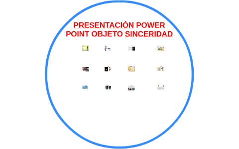 presentaciÓn power point objeto sinceridad by miguel angel bautista