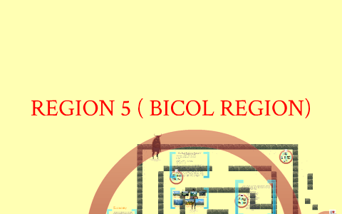 REGION 5 (Bicol Region) by pam suarez on Prezi