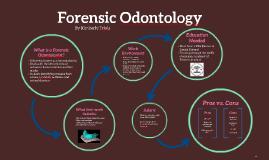 Forensic Odontology By Kimberly Triola