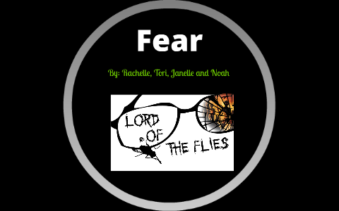 Fear In Lord Of The Flies By Summer Night On Prezi