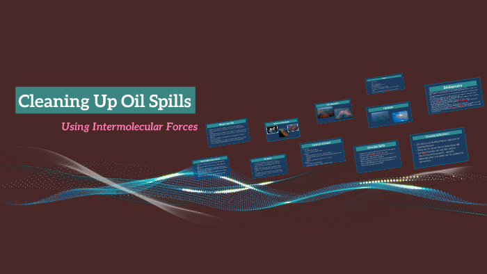 Cleaning Up Oil Spils by Veena Veerappan on Prezi