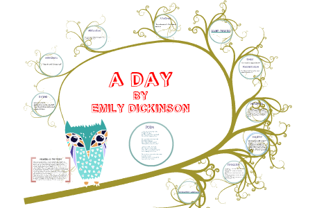A DAY BY EMILY DICKINSON by Rhea Mitra on Prezi
