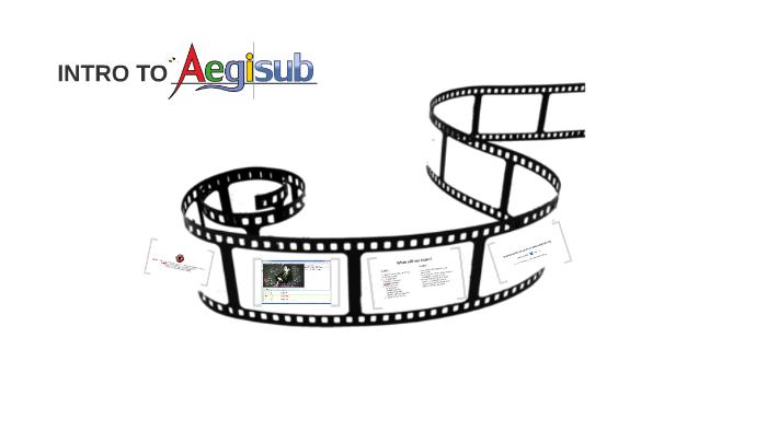 Intro to Aegisub by Prezi User on Prezi