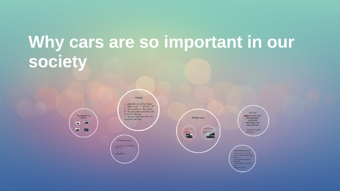 Why cars are so important in our society by on Prezi