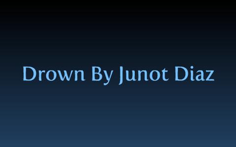 drown junot diaz analysis