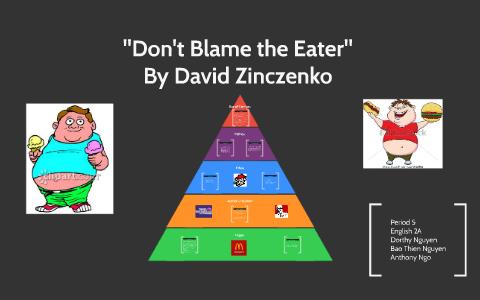 don t blame the eater david zinczenko