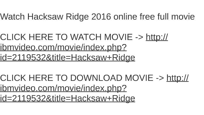 hacksaw ridge full movie online