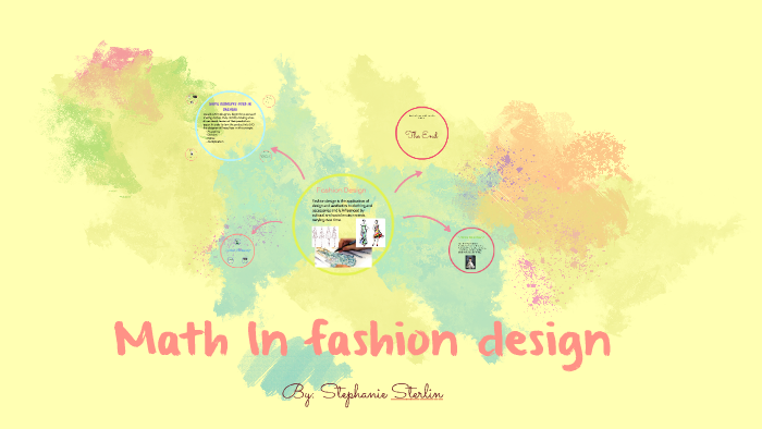 Math In Fashion Design By Stephanie Sterlin