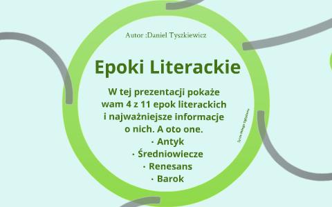 Epoki Literackie By Daniel Tyszkiewicz On Prezi