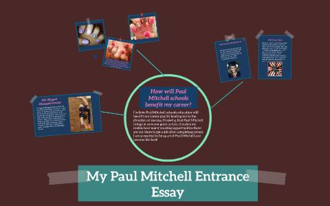 My Paul Mitchell Entrance Essay by Tiffany Thompson on Prezi