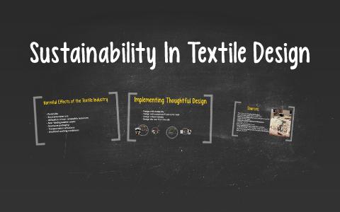 Sustainability In Textile Design By Mikayla Griego On Prezi Next