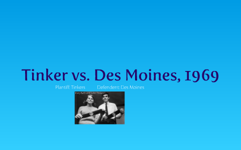 Tinker vs  Des Moines, 1969 by Brian Murray on Prezi