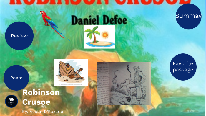 The Adventures Of Robinson Crusoe By Austin Drozario By