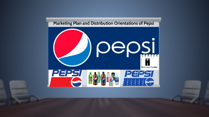 Marketing Plan and Distribution Orientations of Pepsi by Rupo das on