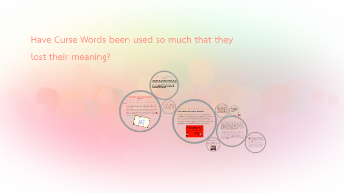 Have Swear Words Lost Their Value? by Sara Olson on Prezi