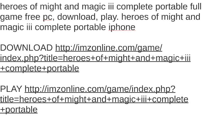 герои 3 portable скачать