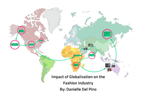 Impact of Globalization on the Fashion Industry by Danielle