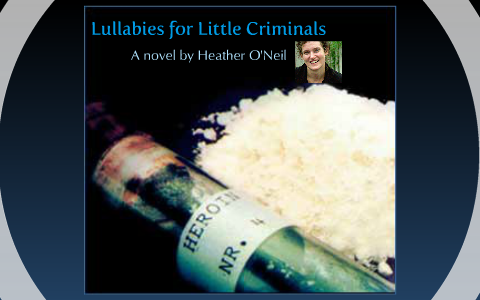 thesis for lullabies for little criminals