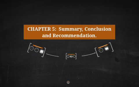chapter 5 thesis summary of findings conclusions and recommendations