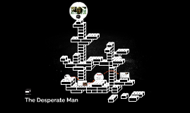 The Desperate Man By Michael Hernandez Don't take the title desperate man too seriously. the desperate man by michael hernandez