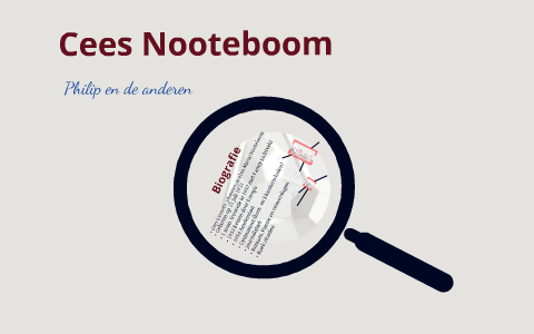 Cees Nooteboom By Merel Faasen On Prezi