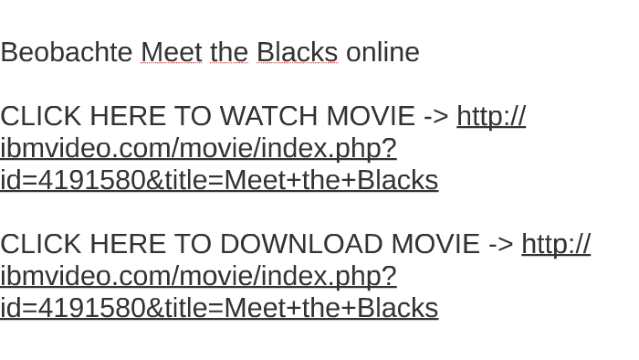 meet the blacks download