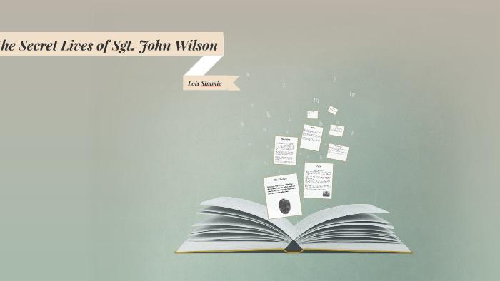 the secret lives of sgt john wilson chapter summaries