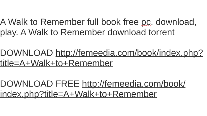 a walk to remember free