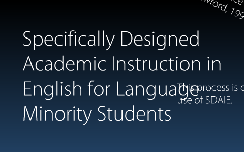 Specially Designed Academic Instruction In English For Language Minority Students By Tarah Gross